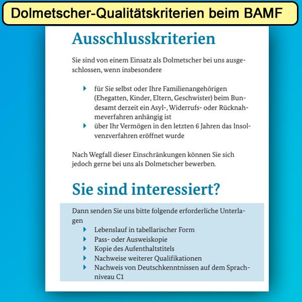 """>> BAMF > Asylskandal explodiert: Ausdehnung der Bescheidüberprüfung auf 10 Außenstellen  Der Skandal um Maulwürfe und Bestechung beim Bundesamt für Migration und Flüchtlinge (BAMF) weitet sich immer mehr aus.  Inzwischen werden alleine in Bremen 18.000 positive Asylbescheide überprüft. Des weiteren werden alle Außenstellen des BAMF überprüft, die eine Anerkennungsabweichung von mehr als 10% aufzeigen.   Die Schlaumeier unter der etwas desaströsen BAMF-Präsidentin Cordt haben sich inzwischen auch der Problematik der Dolmetscher zugewandt. Nachdem man bereits über 2.000 Dolmetscher gefeuert hat, will man sich nun um die verbleibenden 5.800 """"Sprachmittler"""" (Bezeichnung der Dolmetscher beim BAMF) kümmern und diese in Schulungen auf Vordermann bringen.  Man sieht schon alleine an den Zahlen, was uns Merkel eingebrockt hat. Die Dimensionen werden einem eindrücklich vor Augen geführt.  Dabei ist wohl das größte Manko, dass die Dolmetscher eigentlich deutsche Muttersprachler sein müssten, um die Aussagen der Asylanten punktgenau im Deutschen darstellen zu können. Die Realität ist jedoch das genaue Gegenteil: die durchgängig ausländischen Dolmetscher, die hier seltsamer Weise in staatliche Verwaltungsvorgänge einbezogen werden, verstehen zwar die Aussagen der Asylanten, können dies aber nicht korrekt im Deutschen darstellen. Ein Witz.  Angeblich ist Voraussetzung für die Dolmetscher ein Sprachkenntnis-Zeugnis C1. Dieses ist wie folgt beschrieben:  """"Kann ein breites Spektrum anspruchsvoller, längerer Texte verstehen und auch implizite Bedeutungen erfassen. Kann sich spontan und fließend ausdrücken, ohne öfter deutlich erkennbar nach Worten suchen zu müssen. Kann die Sprache im gesellschaftlichen und beruflichen Leben oder in Ausbildung und Studium wirksam und flexibel gebrauchen. Kann sich klar, strukturiert und ausführlich zu komplexen Sachverhalten äußern und dabei verschiedene Mittel zur Textverknüpfung angemessen verwenden. """" (http://www.goethe.de/z/50/commeuro/303.htm) """