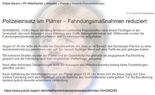 >> Merkel-Panikland > Nürnberg: Plärrer-Sperrung zur Rush-Hour  Nachdem heute um 07.45 Uhr ein Anrufer einen bewaffneten Mann bei der Polizei gemeldet hatte, legte diese den Plärrer und die Gostenhofener Hauptstraße lahm.  Diese Maßnahmen dauerten bis 09.45 Uhr.   Panik aller Orten. Von staatlichem Kontrollverlust natürlich keine Spur im Merkel-Panikland.   #nürnberg  #merkelpanikland #Date:#