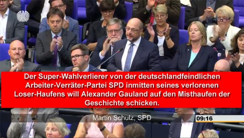 >> Bundestag > 48. Sitzung: Super-Wahlverlierer und abgewrackter EU-Bürokrat Martin Schulz und der Misthaufen der Geschichte_  In seiner 48. Sitzung am 12.9.18 hat sich im Deutschen Bundestag nach einer Rede von Alexander Gauland (AfD) im Rahmen einer Zwischenbemerkung der Abgeordnete Martin Schulz von der deutschfeindlichen Rotnazi-Partei SPD zu Wort gemeldet und Gauland mitgeteilt, dass dieser auf den Misthaufen der Geschichte gehöre.   Wen würde Gauland dort wohl finden? Genau, Schulz und die ausgelutschte Rotnazi-Partei SPD.  #bundestag  #spd  #arbeiterverräter  #deutschfeindlich  #rotnazi  #schulz #misthaufen #Date:09.2018#