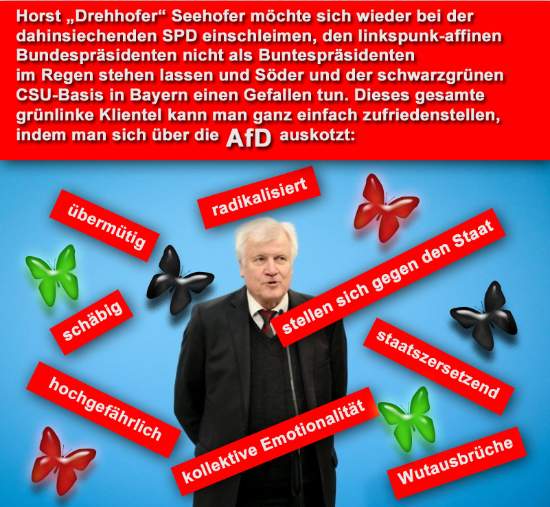 """>> Seehofer auf Schleimerkurs bei den Altparteien mit AfD-Bashing _  Horst """"Drehhofer"""" Seehofer, als CSU-Bundesinnenminister in Berlin gerne den starken Mann markierend, muss ab und an die Altparteien (CSU, CDU, SPD, Grüne, Linke, FDP), den Koalitionspartner und die grünlinke Basis der CSU in Bayern gnädig stimmen.  Das Allheilmittel in diesem demokratie-defizitären Staat  ? auf die AfD einprügeln. ????  #seehofer  #drehhofer  #demokratiedefizit  #altparteien  #einschleimen #afd  #prügel #Date:09.2018#"""