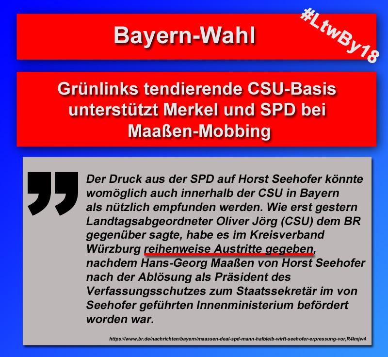 >> Bayern-Wahl: CSU-Basis auf der Seite von Merkel und SPD beim Maaßen-Mobbing_  #bayern  #csu  #landtagswahl  #LtwBY18  #maaßen  #austritte #Date:09.2018#