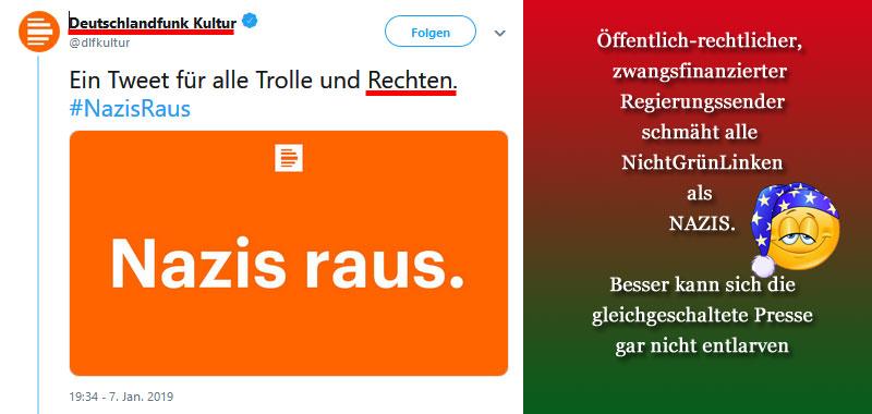 Bild zum Thema 'Nazis raus'-Kampagne: GEZ-Sender Deutschlandfunk entlarvt die grünlinke öffentlich-rechtliche Regierungspresse_  Nachdem die #ZDF-Journalistin Nicole #Diekmann per #Twitter erklärt hatte, dass – ihrer (mehr als unmaßgeblichen) Meinung nach – all diejenigen #Nazis seien, die nicht #Grüne wählen, hatte sie für diese Frechheit in Form massiger Kommentare kräftig eins auf den Deckel gekriegt. Daraufhin hatte die #rotgrünlinke Soße aus Medien und Gesellschaft die Kampagne 'Nazis raus' in Arbeit genommen. Das Ergebnis konnte sich sehen lassen und war eine einzige Entlarvungsorgie des #Linksstaats.  Weitere Informationen zu Ihrer Meinungsbildung finden Sie hier:   https://www.deutschlandfunk.de/nazisraus-tweet-einer-journalistin-loest-solidaritaet-aus.2852.de.html?dram:article_id=437736
