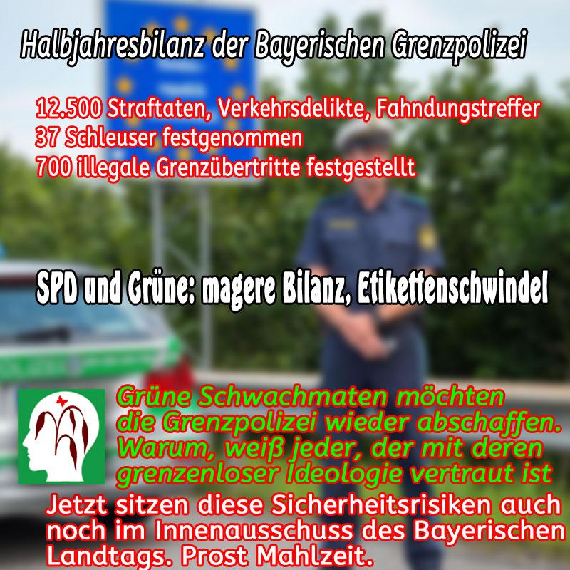 Bild zum Thema >>  Bayern: Halbjahres-Bilanz der Bayerischen Grenzpolizei _  Nachdem in anderen Bundesländern praktisch in hirnlosem Vertrauen auf den #Schengen-Vertrag alles nach #Deutschland hineinkrabbeln darf, was will und mag, gibt es in #Bayern wenigstens die #Grenzpolizei.  Diese darf direkt an der Grenze zwar nur mit Genehmigung der von #Merkel per #Ministererlass zahnlosen #Bundespolizei tätig werden. Aber in das grenznahe Gebiet hat die grenzenlose Merkel-Clique überhaupt nicht durch Passivität zu glänzen und sich - dem Himmel sei Dank - rauszuhalten.  12.500 mal hat die Grenzpolizei zugeschlagen und dabei neben Schleusern und Illegalen (lautes Buhrufen von Grünen, Linken und SPD), Einbrecherbanden, Mörder und was sonst noch alles aus dem Verkehr gezogen.  Der Bürger ist für jeden einzelnen dieser Erfolge von Herzen dankbar. Auf das globalisierte Weltrettungs- und Toleranzgejammer der #rotgrünlinken #EU- #Schengenfans PFEIFEN wir.  Weitere Informationen zu Ihrer Meinungsbildung finden Sie hier: https://www.br.de/nachrichten/bayern/umstrittene-halbjahresbilanz-der-bayerischen-grenzpolizei,RFnaWsU