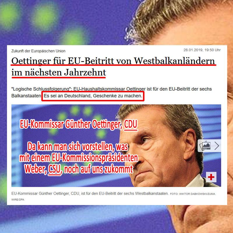 Bild zum Thema >> EU-Kommissar Oettinger CDU: Deutschland soll Geschenke machen_  In Zusammenhang mit den EU-Beitrittsabsichten von Serbien, Albanien, Nordmazedonien, Montenegro, dem Kosovo und Bosnien-Herzogowina zur #EU meint der #CDU-Witz Günther Oettinger, dass es an der Zeit sei, dass #Deutschland 'Geschenke mache'.   Gleichzeitig gibt Oettinger zu, dass es sich bei dem ganzen Gewurschtel um die EU nicht um eine Friedensmission handelt, wie so oft von den #Altparteien beschworen. Ziel ist, die betreffenden Staaten aus dem Einflussbereich von #Putin zu lösen. Und wenn das kein aggressiver Akt ist, der geeignet ist, seinerseits Gegenaggression auszulösen, dann weiß ich nicht …  Weitere Informationen zu Ihrer Meinungsbildung finden Sie hier:  https://www.tagesspiegel.de/politik/zukunft-der-europaeischen-union-oettinger-fuer-eu-beitritt-von-westbalkanlaendern-im-naechsten-jahrzehnt/23920830.html