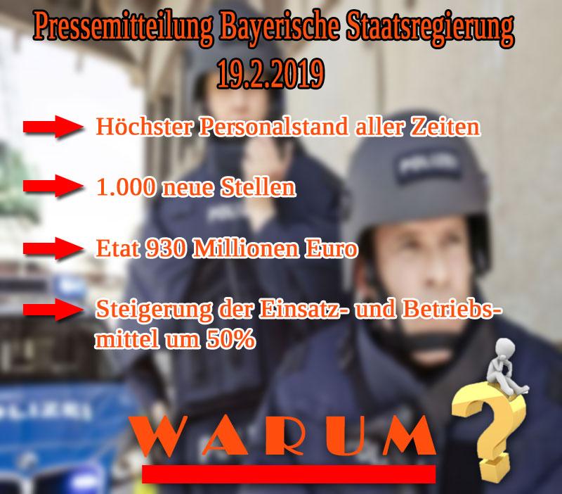 Höchster Personalstand aller Zeiten: Bayern und die Polizei _   Die #Bayerische #Staatregierung teilt in einer #pressemitteilung vom 19.2.19 die großartige Aufstellung der bayerischen #Polizei mit.  Stellt sich die Frage: warum muss der Polizeiapparat derartig aufgeblasen werden? Was ist der Grund hierfür?   Alle wissen es, keiner traut sich was zu sagen: offene Grenzen, #Schengen-Raum der #EU. #Date:#