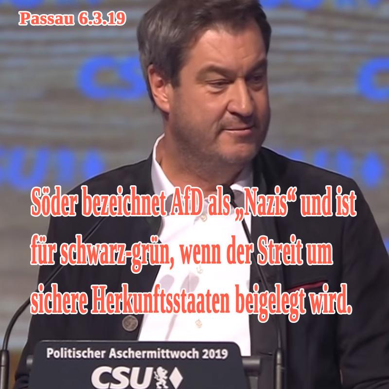 Bild zum Thema >> Passau Politischer Ascherrmittwoch: #Söder im Penner-Outlook  verleumdet #AfD-Mitglieder als #Nazis. Zudem bekennt er sich zu schwarz-grün im Bund, wenn die #Grünen ihren Widerstand gegen die Anerkennung sicherer Herkunftsländer ausgeben.  Weiterhin fordert Söder namens der #CSU noch mehr Geld für das Asylchaos und redet ansonsten das toxische #Merkel-Dekret zur Grenzöffnung 2015 schön. Die Folgen dieses Merkel-Verbrechens werden gnadenlos akzeptiert.