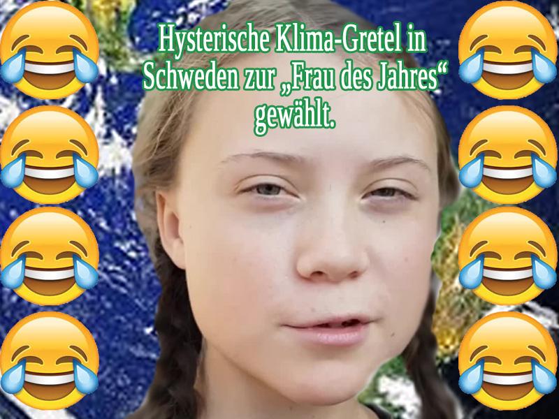 Bild zum Thema Jung-Klima-Hysterikerin wird zur 'Frau des Jahres' gewählt _  In Schweden wurde das Gesicht der Organisation #Greta zur 'Frau des Jahres' gewählt. Gretel Thunfisch ist damit ein weiterer Publicity-Erfolg gelungen.   Ok, wer die Zustände in Schweden kennt, der wundert sich jetzt nicht.   Über den Begriff 'Frau' für das Gretelchen werden Pädophile und Anhänger bestimmter Kulturen sicher erfreut sein.   Weitere Informationen zu Ihrer Meinungsbildung finden Sie hier:  https://www.welt.de/politik/ausland/article189992139/Greta-Thunberg-16-jaehrige-Klimaaktivistin-zur-Frau-des-Jahres-in-Schweden-gewaehlt.html
