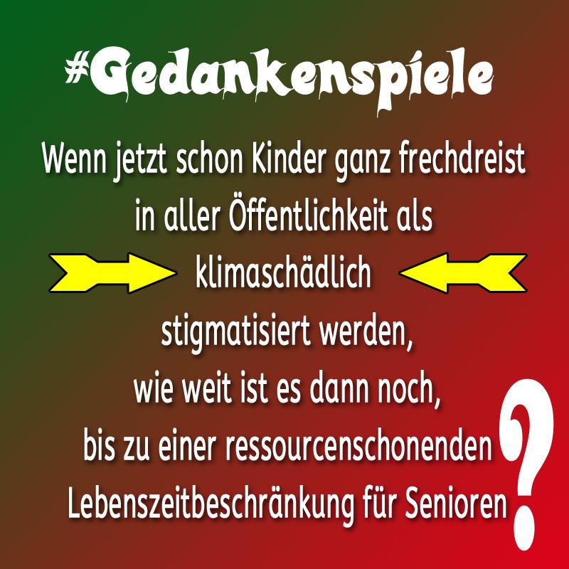 #gedankenspiele  #klima  #kinder  #senioren_ #Date:04.2019#