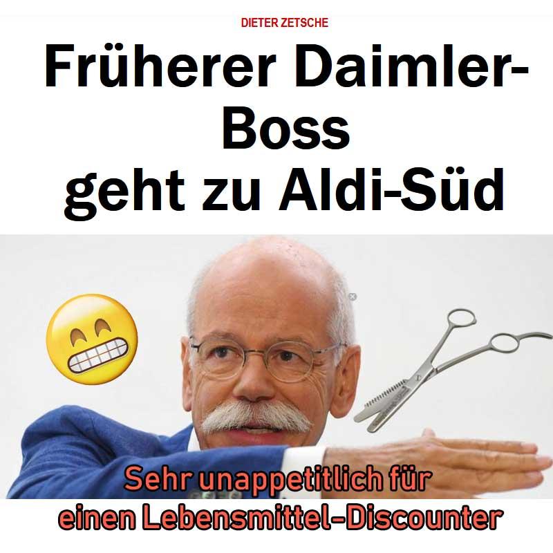 Daimler Boss wechselt zu Aldi #Date:09.2019#