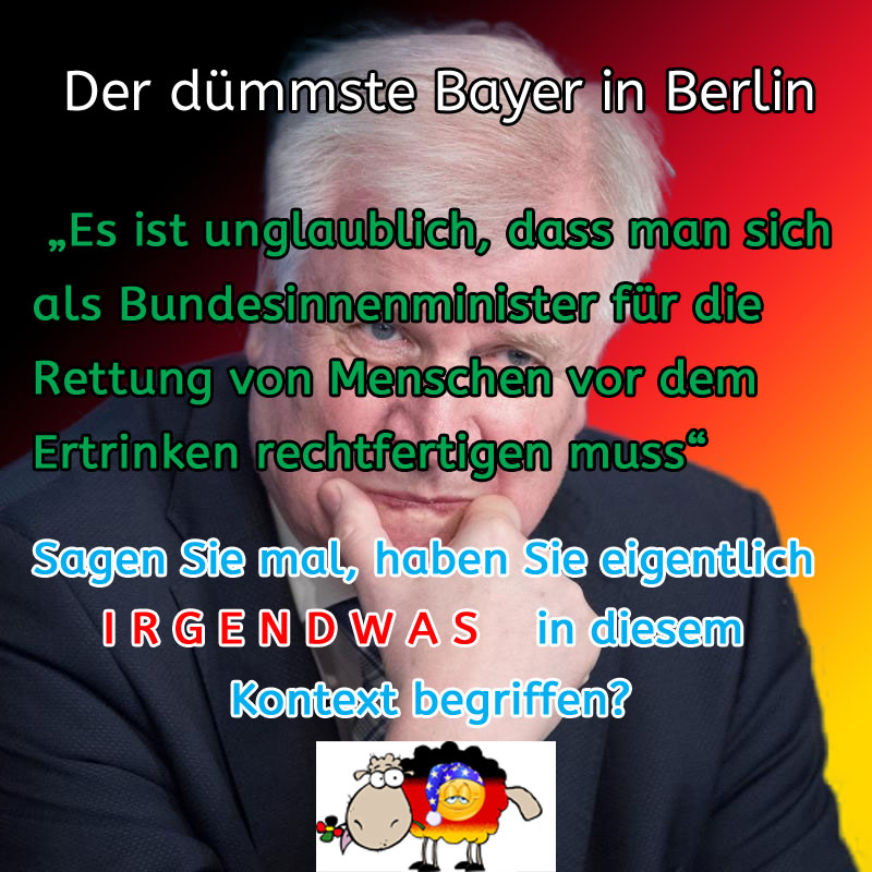 Der dümmste Bayer in Berlin #Date:09.2019#