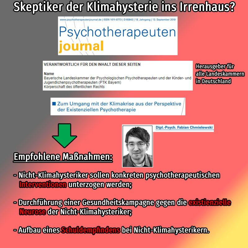 #klimahysterie  #fff  #xr  #klimaskeptiker  #psycho  #irrenhaus #therapie Quelle: https://www.psychotherapeutenjournal.de/ptk/web.nsf/id/pa_ptj_startseite.html #Date:10.2019#