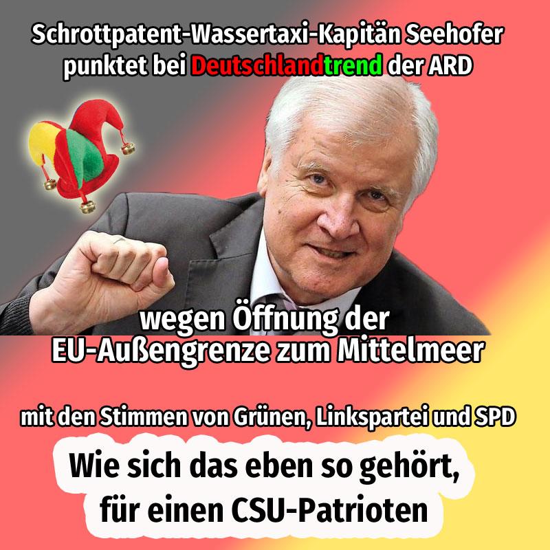 #seehofer  #csu  #deutschlandtrend  #mittelmeer  #migranten  #wassertaxis  #eu #außengrenze #Date:#