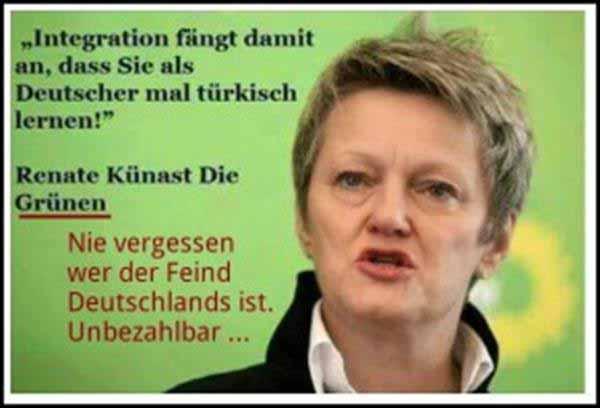 Integration fängt damit an, dass Deutsche die türkische Sprache lernen. Renate Künast von den GRÜNEN. #Date:01.2016#