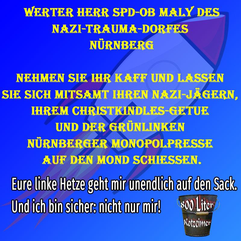 Bild zum Thema OB Maly schiess doch dich und dein Nürnberg einfach auf den Mond #christkind
