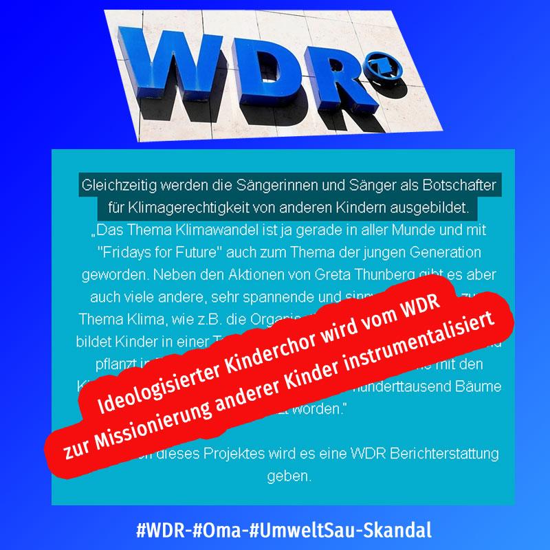 Bild zum Thema #WDR-#Oma-#UmweltSau-Skandal  #kinderchor #instrumentalisierung #klimaintifada  Das war KEINE Satire