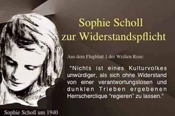 Sophie Scholl zur Widerstandspflicht. Nichts ist elender, als sich von einer verantwortungslosen Herrscherclique regieren zu lassen. #Date:01.2016#