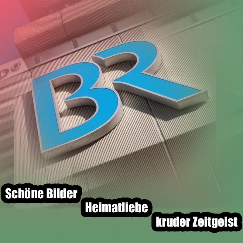 Bild zum Thema Bayerischer Rundfunk ist ganz auf ARD-Linie - grünlinke Agitation verpackt in schöne Bilder