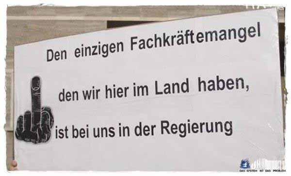 Den einzigen Fachkräftemangel, den wir in Deutschland haben,  ist der in der Regierung #Date:03.2016#