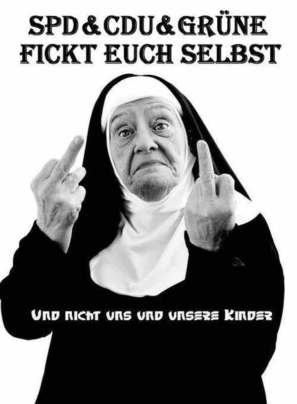 SPD, CDU,Grüne. Fickt Euch selbst. Und nicht uns und unsere Kinder. #Date:03.2016#
