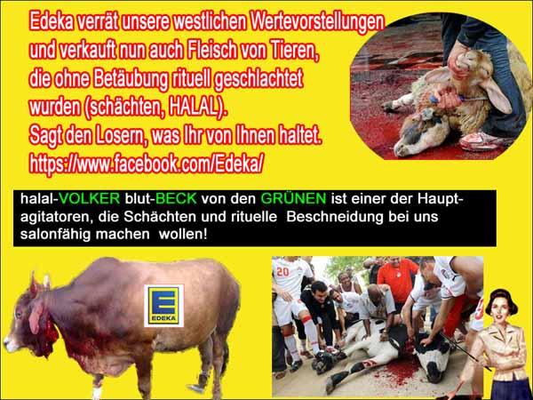 Edeka und andere Supermärkte und Discounter versuchen immer wieder Halal-Fleisch zu platzieren. Wenn sie es tun, einfach Schweinefleisch mit in die Kühlung legen. #Date:#