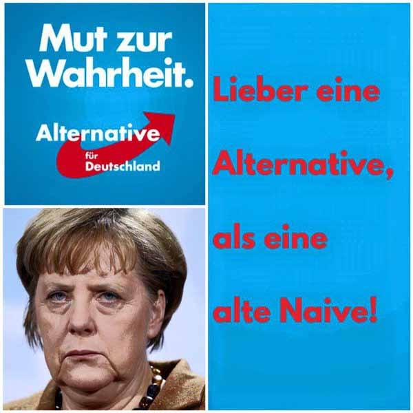 Lieber eine Alternative (AfD), als eine alte Naive (Merkel) #Date:01.2016#