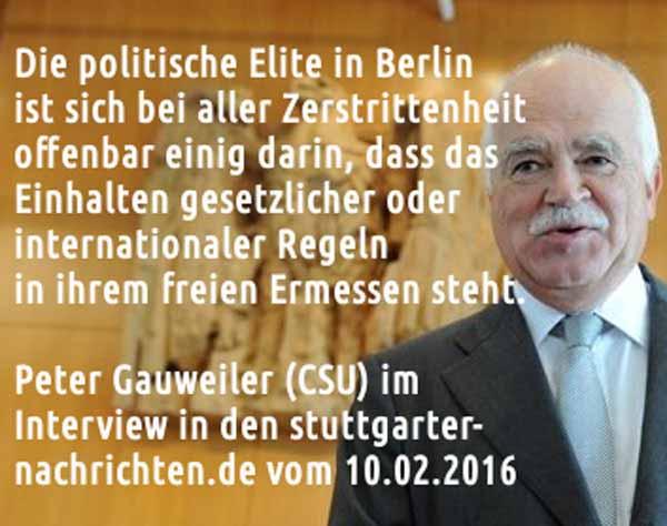 Peter Gauweiler CSU: die zerstrittene Regierung ist sich einig, dass Gesetze nicht zu beachten sind #Date:02.2016#