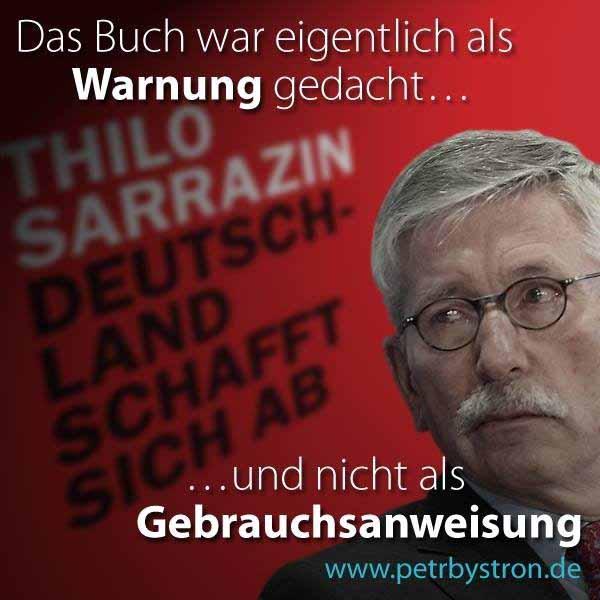"""Das Sarrazin Buch """"Deutschland schafft sich ab"""" wird offenbar von Merkel nicht als Warnung, sondern als Anleitung verstanden #Date:02.2016#"""
