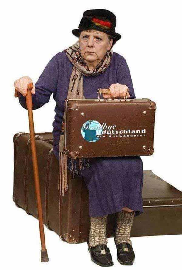 Merkel Good Bye Deutschland. Weg mit ihr, weg, weg. #Date:#