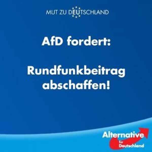 AfD fordert: Rundfunkbeitrag abschaffen. #Date:02.2016#