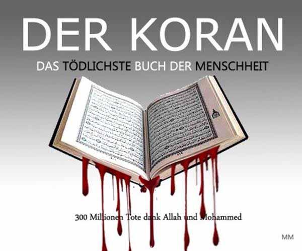 Der Koran, das blutigste Buch der Welt #Date:01.2016#