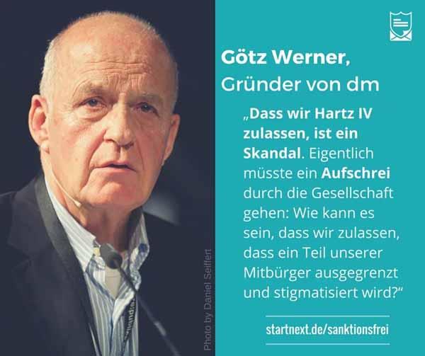 Götz Werner, Gründer der dm-Drogeriekette. Hartz4 ist ein Skandal, der eigentlich einen Aufschrei der Gesellschaft nach sich ziehen müsste. #Date:02.2016#