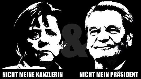 Merkel nicht meine Kanzlerin. Gauck nicht mein Präsident #Date:03.2016#
