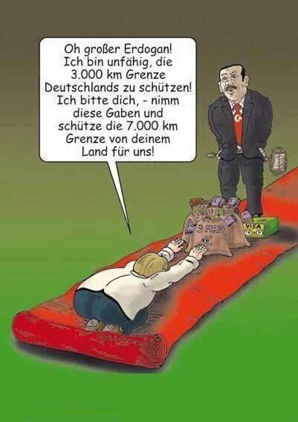 Merkel im Kriechgang vor Erdogan. Deutschland vor den Türken auf den Knien. #Date:#
