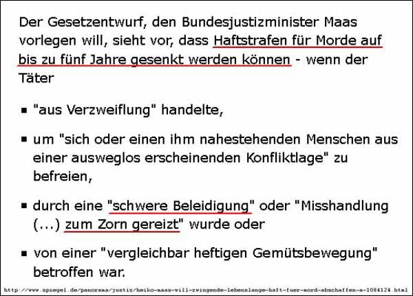 Auf Migranten maßgeschneiderter Gesetzentwurf von Maas SPD zur Minderbestrafung bei Ehrenmorden #Date:03.2016#
