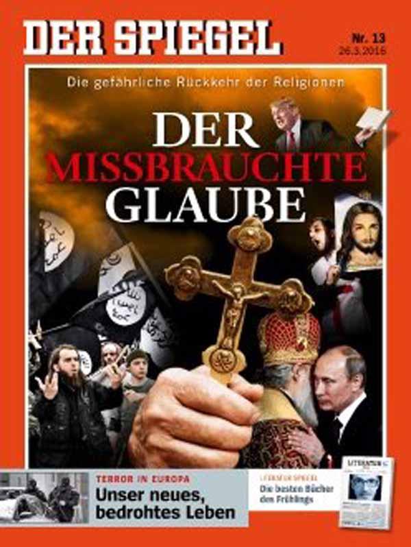 SPIEGEL hetzt gegen andere Religionen im März 2016 nach den Anschlägen von Brüssel #Date:03.2016#