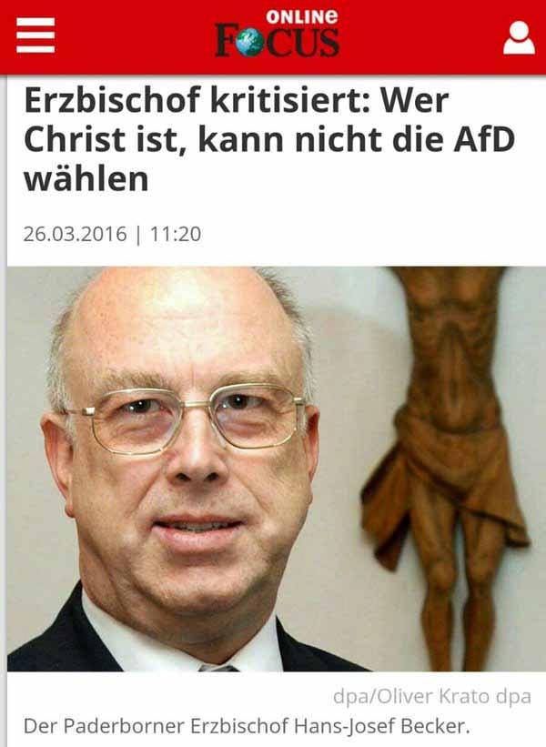 Der Paderborner Erzbischof Hans-Josef Becker sagt, dass Christen nicht die AfD Alternative für Deutschland wählen dürfen. #Date:03.2016#