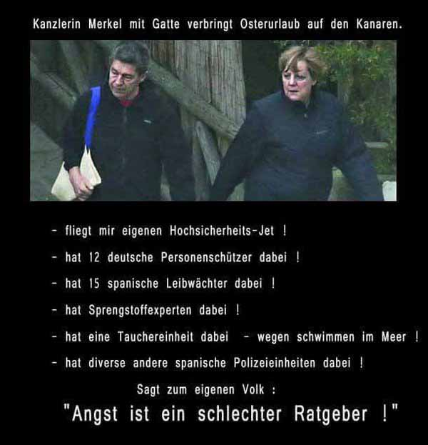 Merkel macht Osterurlaub auf Kanaren mit Riesentross an Sicherheitskräften und sagt dem Volk: Angst ist ein schlechter Ratgeber. #Date:04.2016#