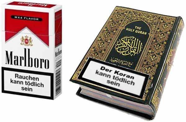 Rauchen kann tödlich sein. Der Koran kann noch viel tödlicher sein. Kennzeichnungspflicht und Abschreickungsbilder auf jedes Exemplar des Koran #Date:04.2016#