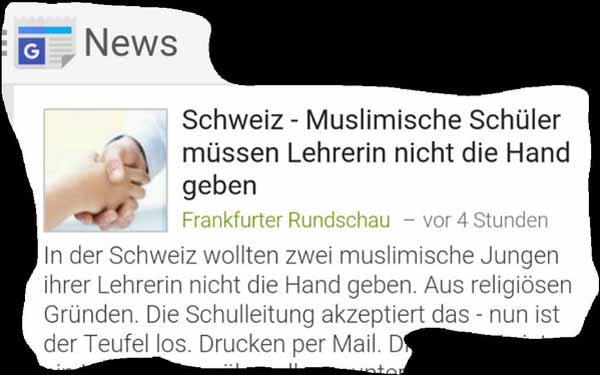 In der Schweiz schon durchgesetzt -  muslimische Jungdjihadisten müssen Frauen und Lehrerin im Einklang mit islamischen Regeln keine Hand geben.  #Date:04.2016#
