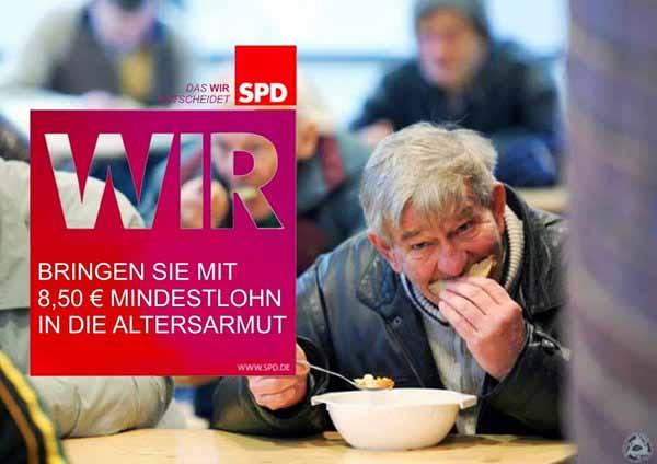 Die SPD bringt die Deutschen mit 8.50 EURO in die Altersarmut. Verlassen sie sich darauf. #Date:04.2016#