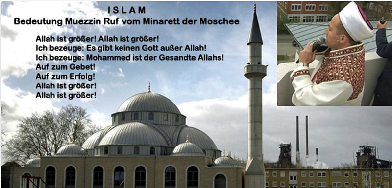 Der Ruf des Muezzin - Adhan - ist ein Sprechgesang der Muslime, der zum Gebet ruft. Hinter diesen harmlosen klingenden Worten 'Allah ist größer! Allah ist größer! Ich bezeuge: Es gibt keinen Gott außer Allah! Ich bezeuge: Mohammed ist der Gesandte Allahs! Auf zum Gebet! Auf zum Erfolg! Allah ist größer! Allah ist größer!' verbirgt sich aus islamischer Sicht jedoch nicht ein einfacher Ruf, sondern das Glaubensbekenntnis der Muslime. Ein Vergleich mit dem Glockengeläut christlicher Kirchen ist völlig absurd und zeugt von vollkommener Unwissenheit über den Islam